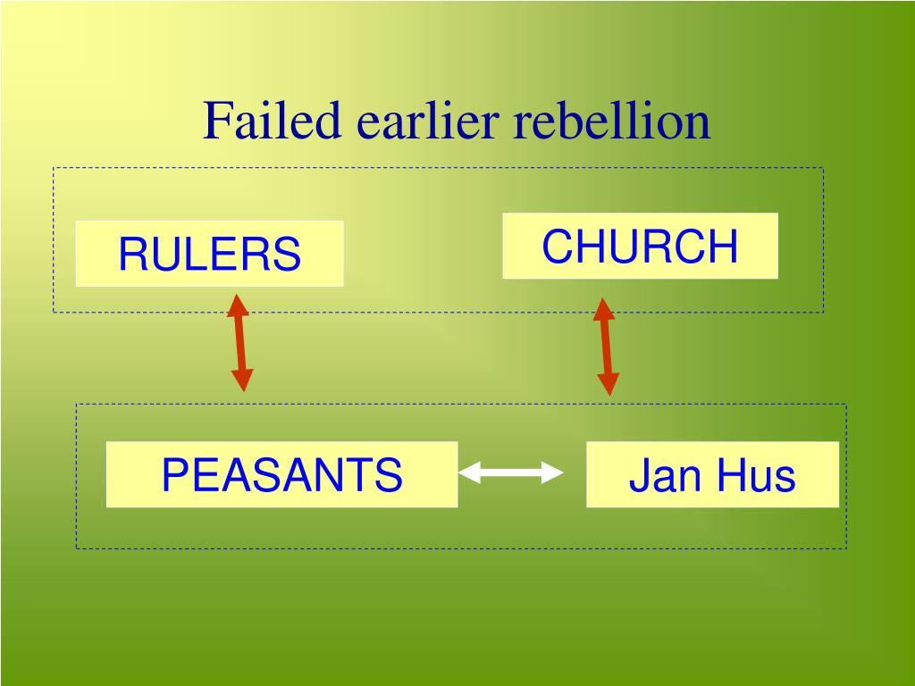 Failed earlier rebellion