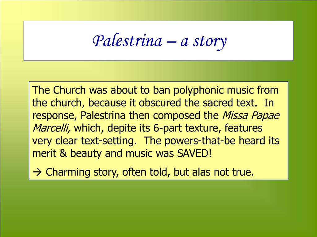 Palestrina – a story
