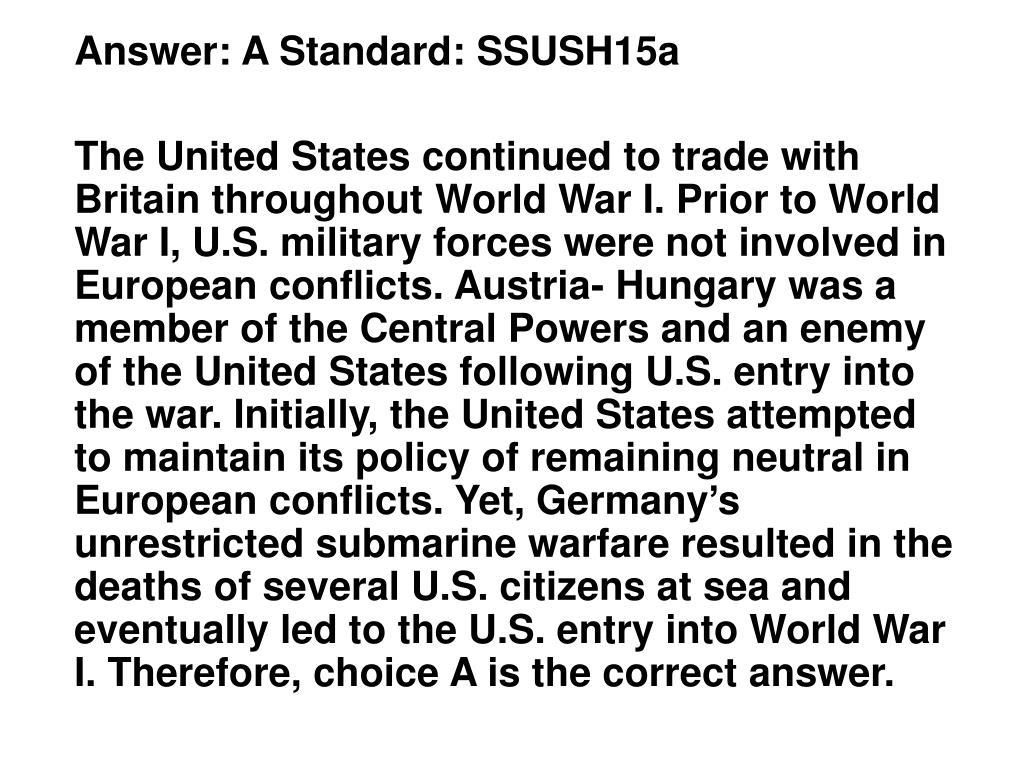 Answer: A Standard: SSUSH15a