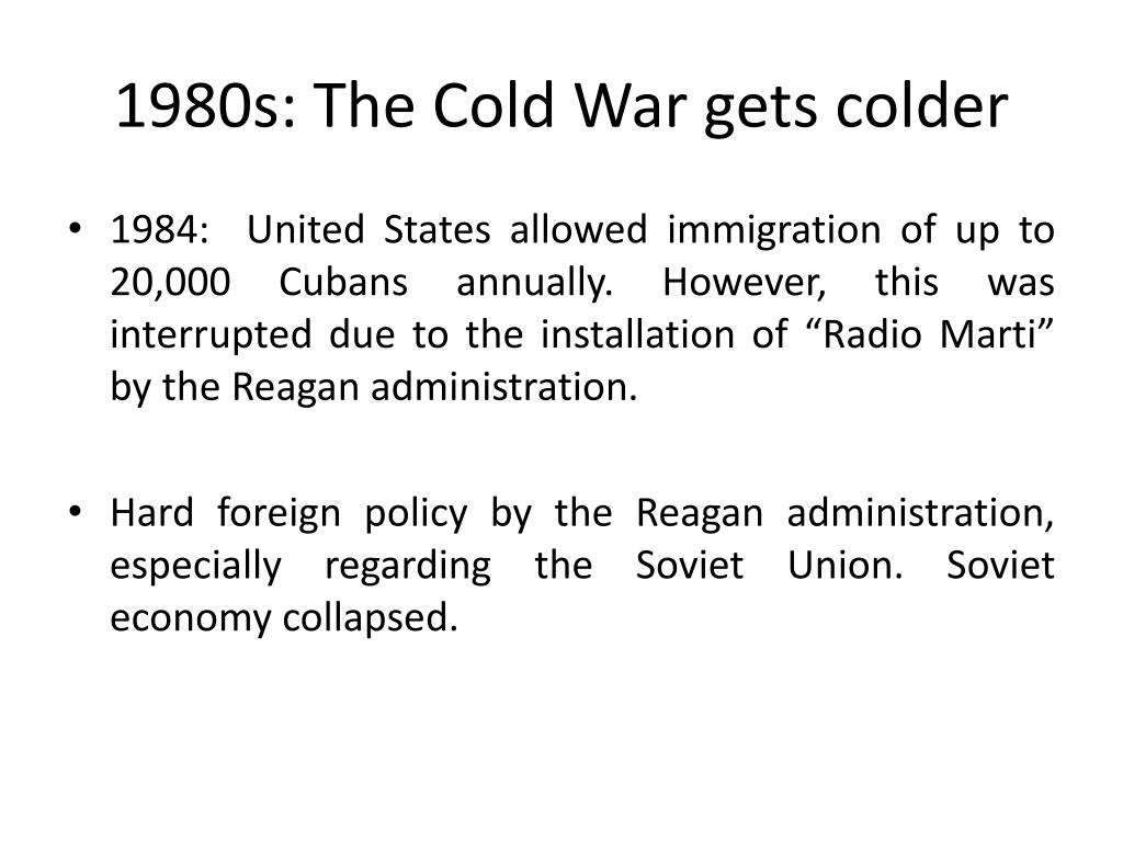 1980s: The Cold War gets colder