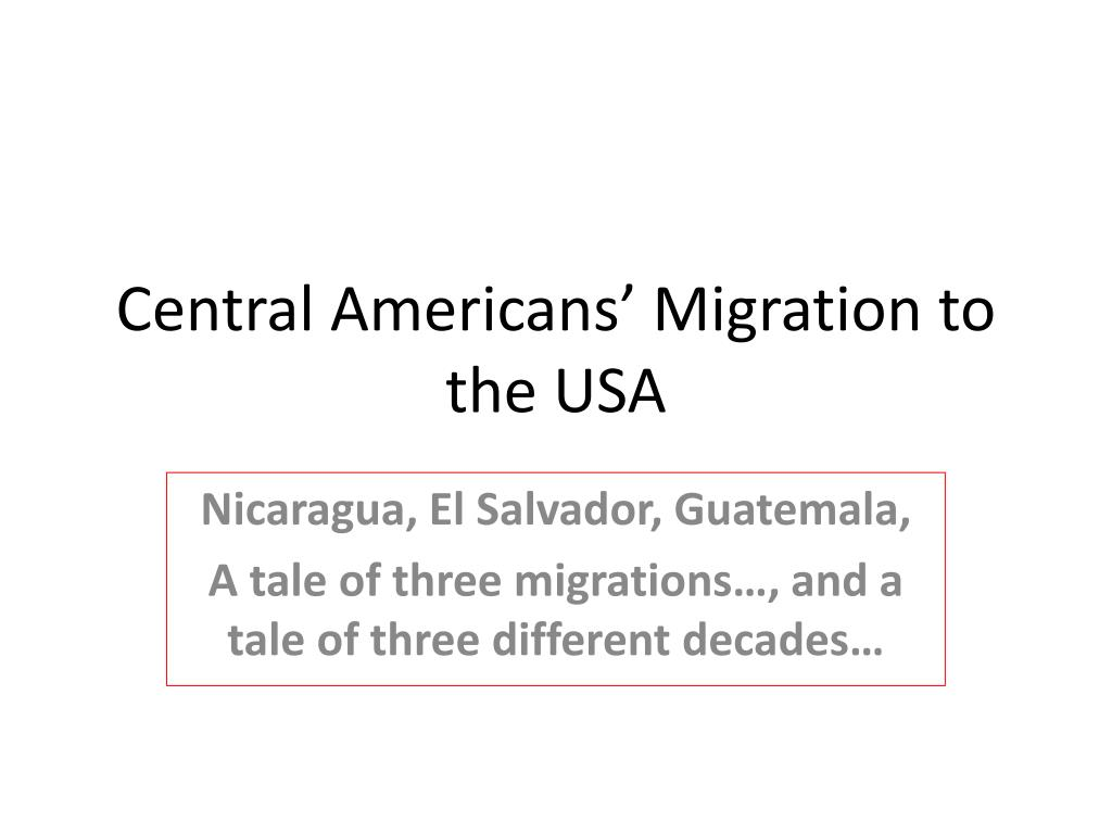 Central Americans' Migration to the USA