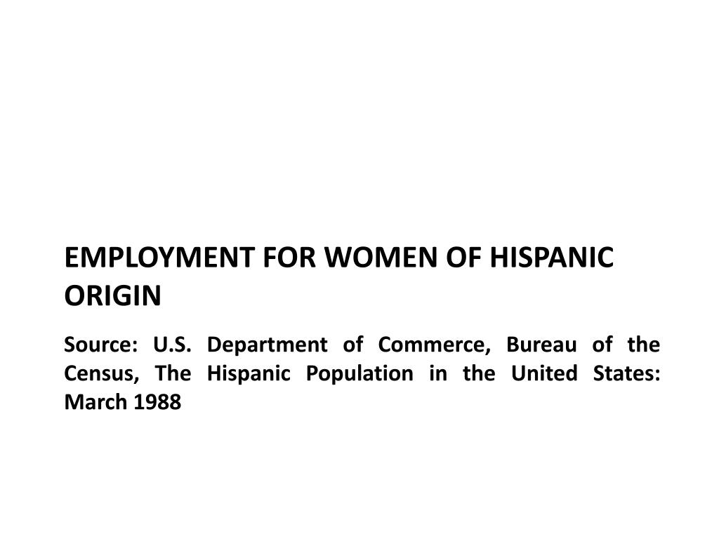 Source: U.S. Department of Commerce, Bureau of the Census, The Hispanic Population in the United States: March 1988