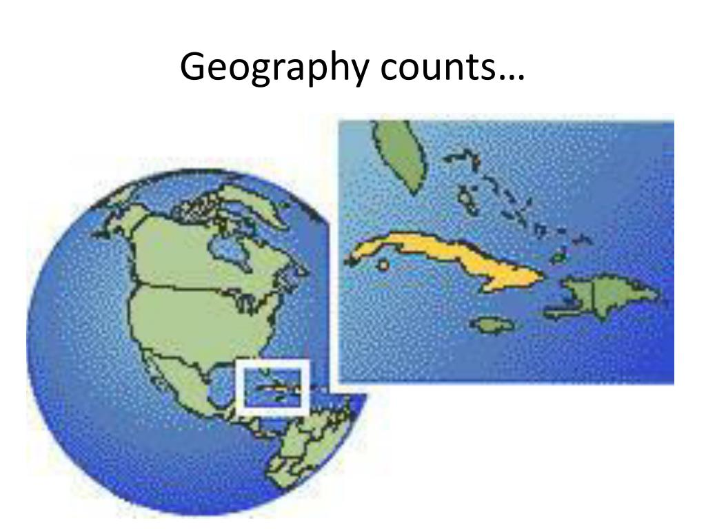 Geography counts…