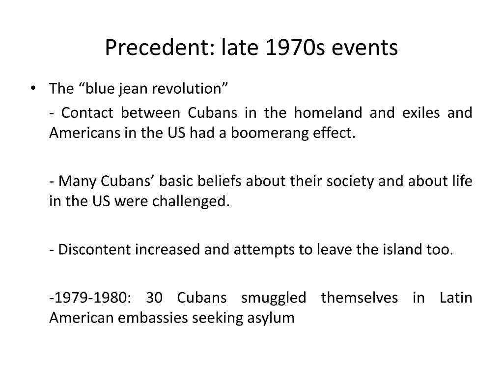 Precedent: late 1970s events
