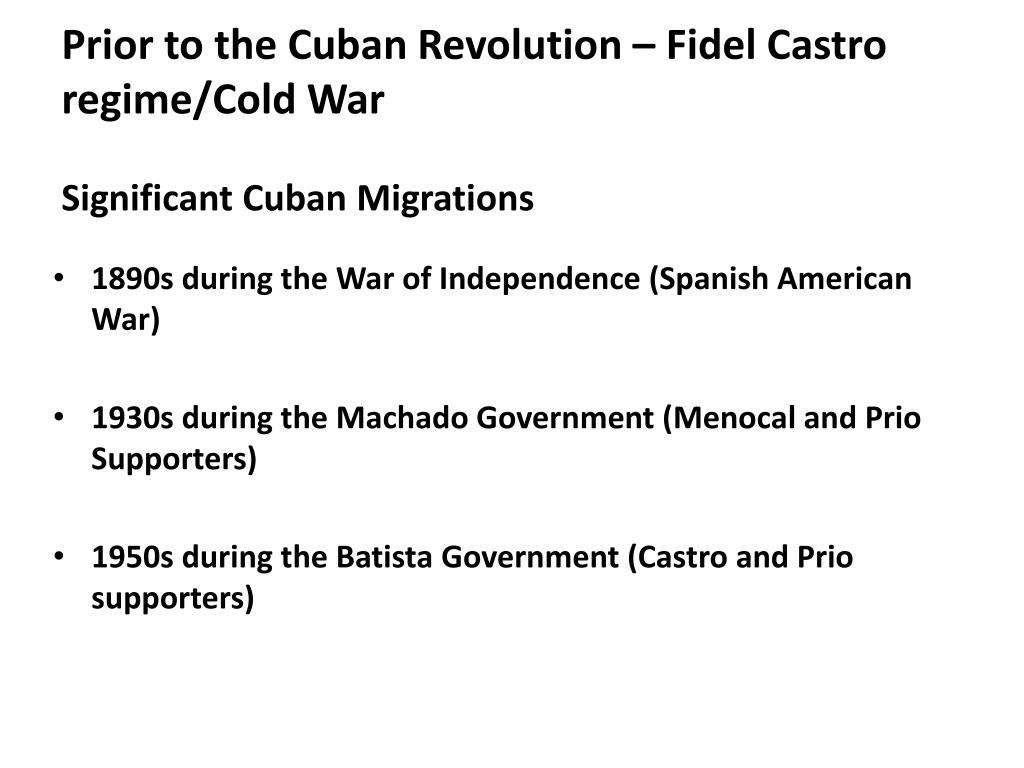 Prior to the Cuban Revolution – Fidel Castro regime/Cold War