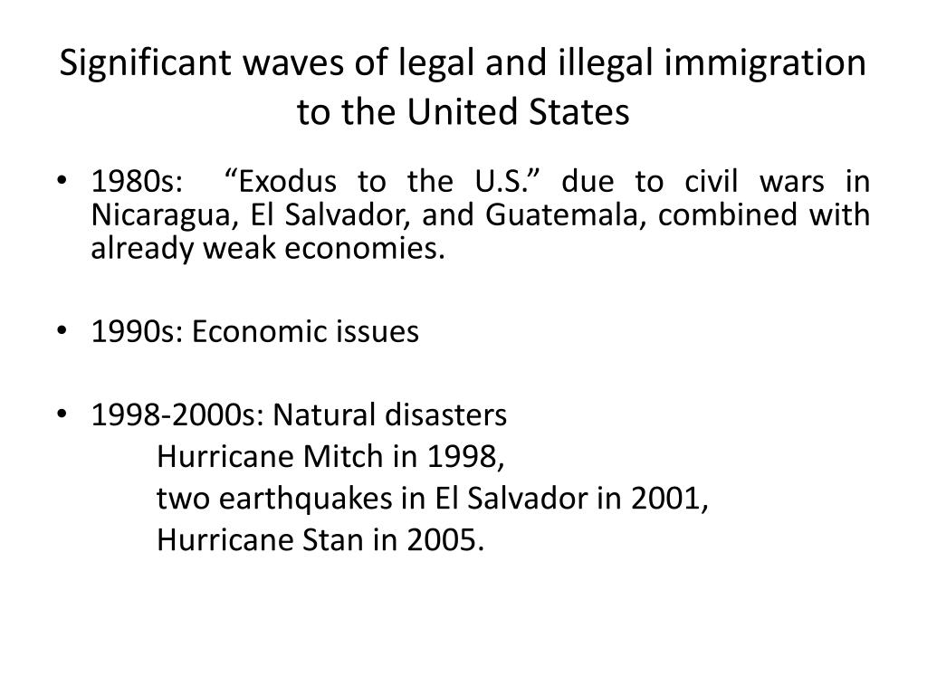 Significant waves of legal and illegal immigration to the United States
