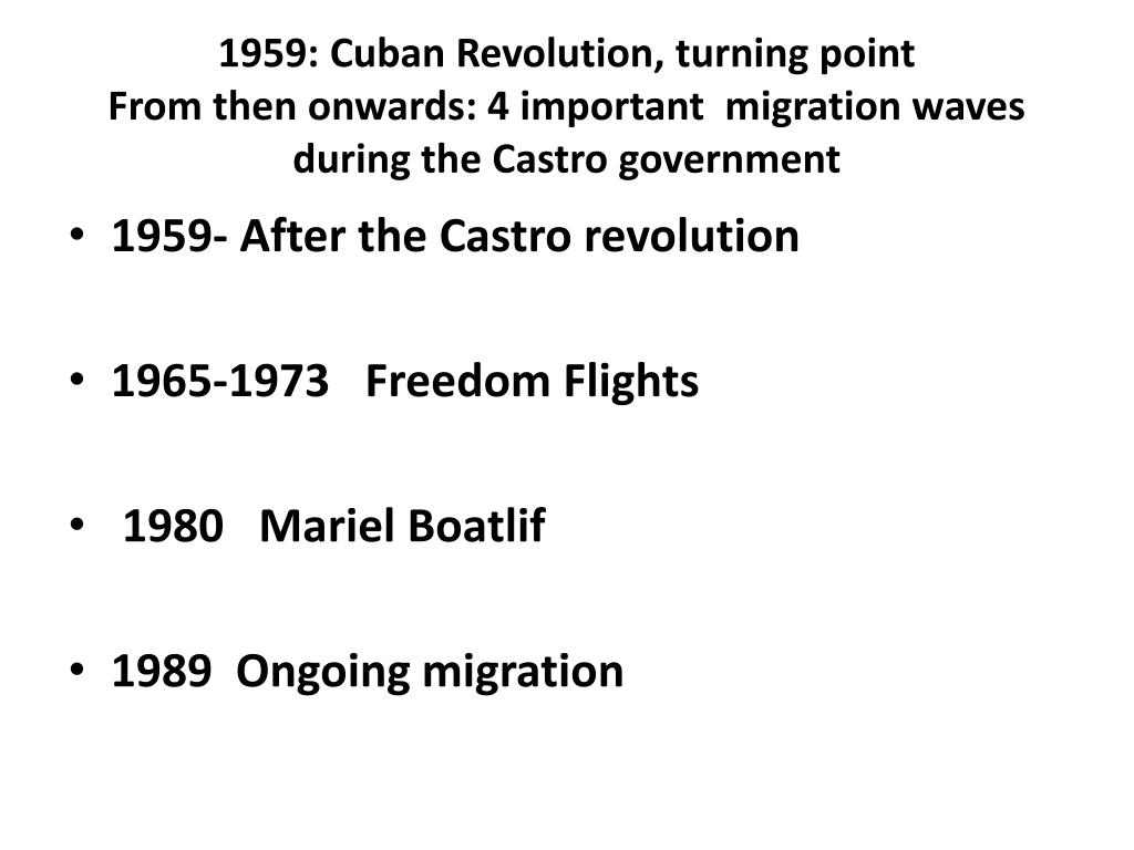 1959: Cuban Revolution, turning point