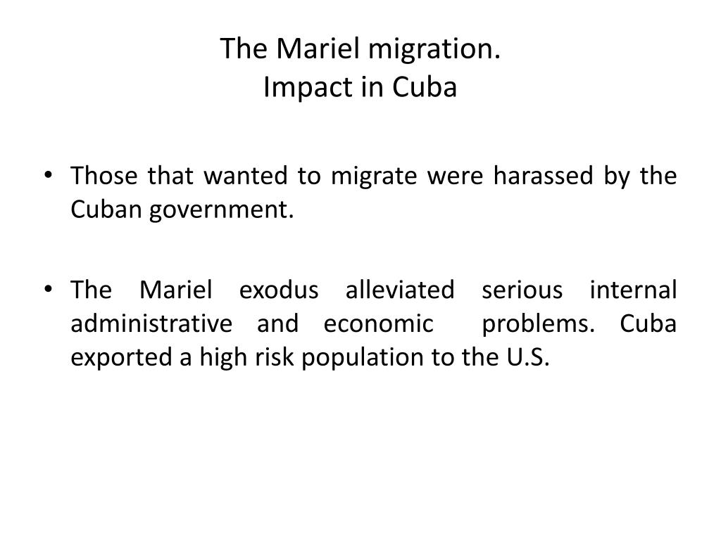 The Mariel migration.