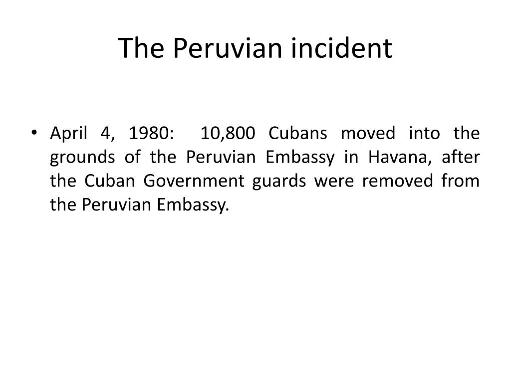 The Peruvian incident