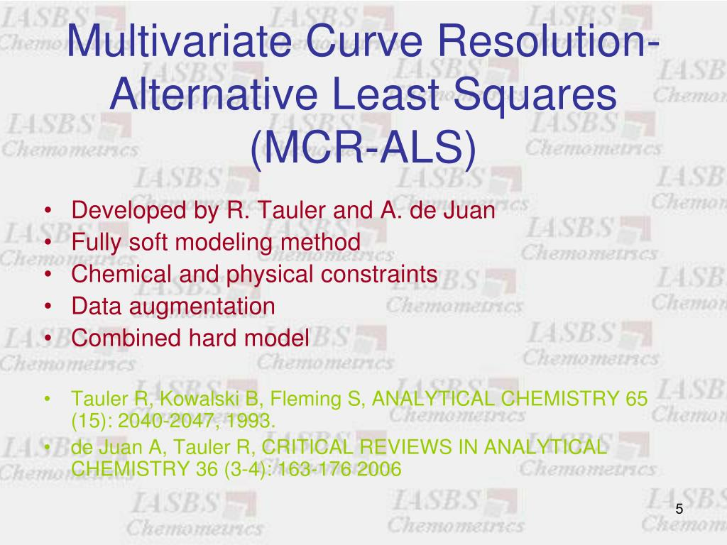 Multivariate Curve Resolution-Alternative Least Squares      (MCR-ALS)