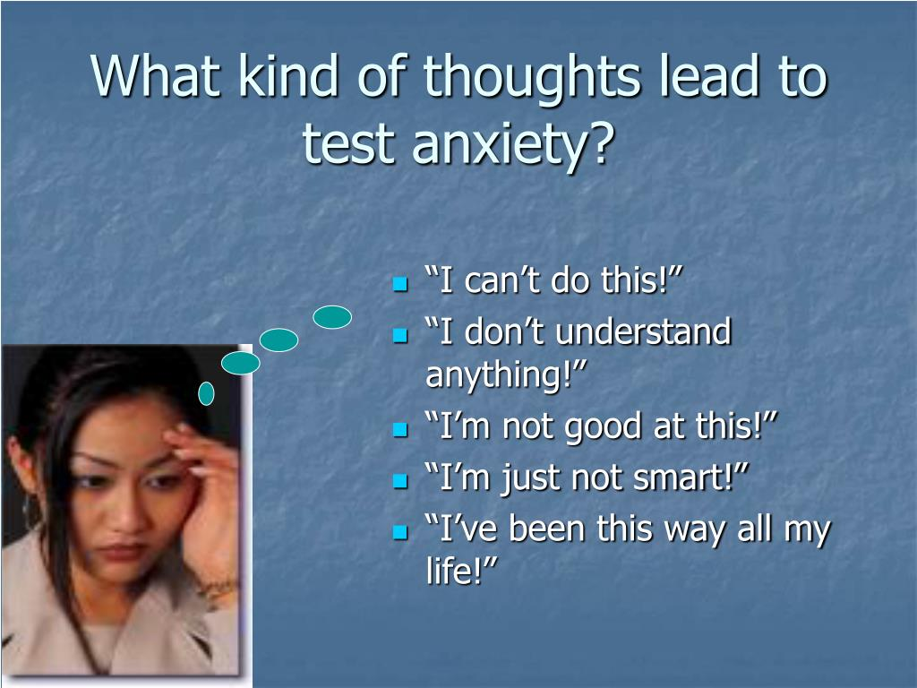 What kind of thoughts lead to test anxiety?