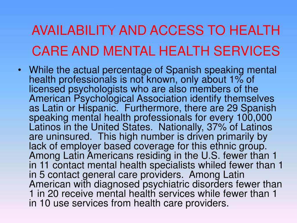 AVAILABILITY AND ACCESS TO HEALTH CARE AND MENTAL HEALTH SERVICES