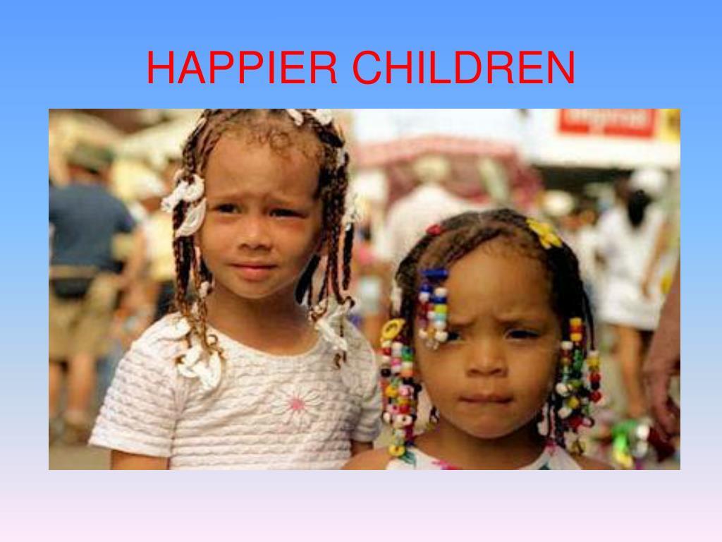 HAPPIER CHILDREN