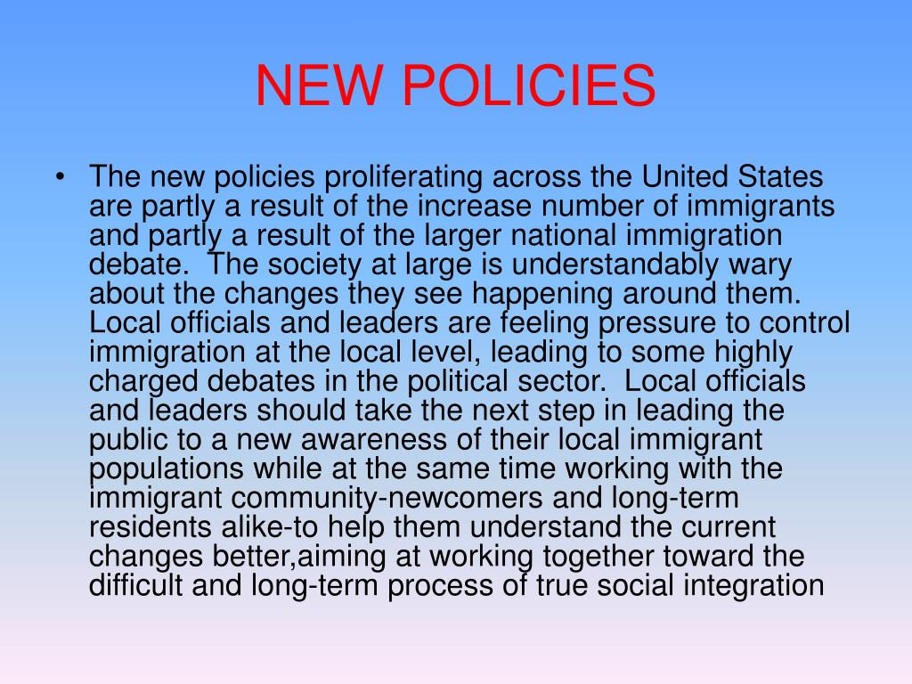 NEW POLICIES
