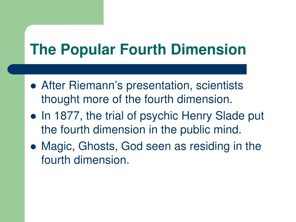 The Popular Fourth Dimension
