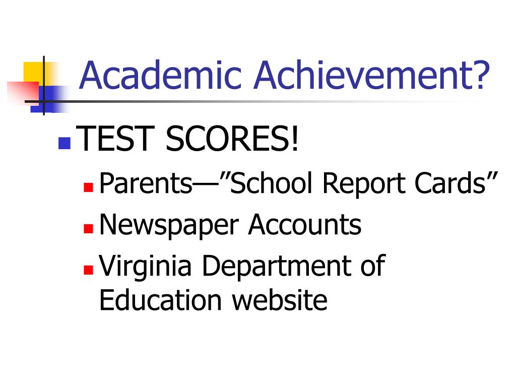 Academic Achievement?