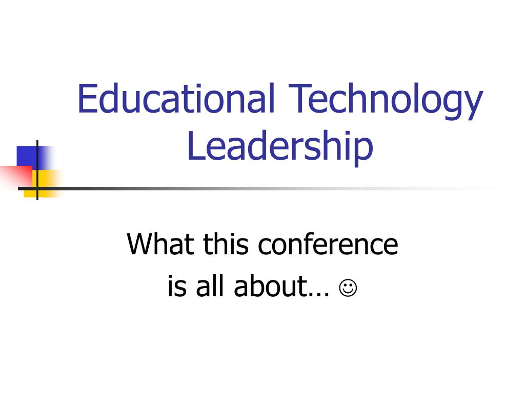 Educational Technology Leadership