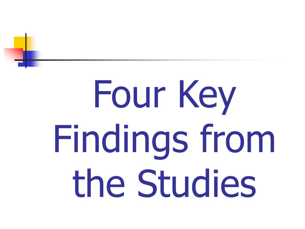 Four Key Findings from the Studies