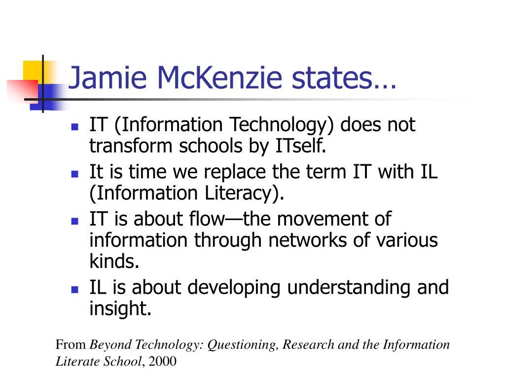 Jamie McKenzie states…