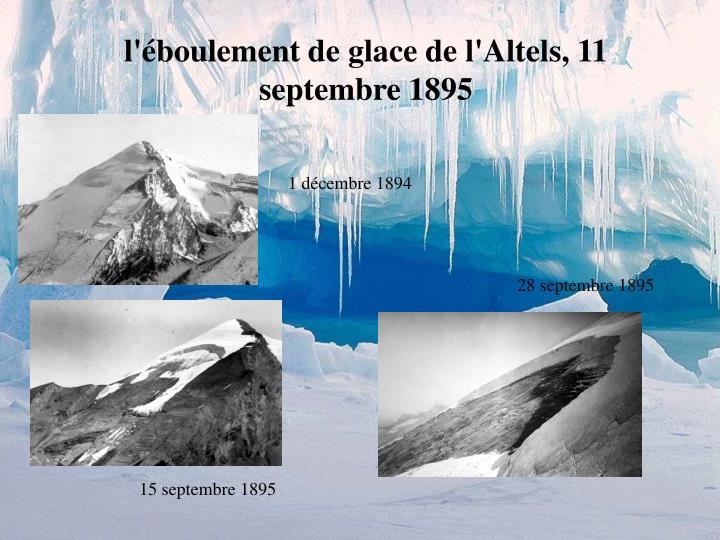l'éboulement de glace de l'Altels, 11 septembre 1895