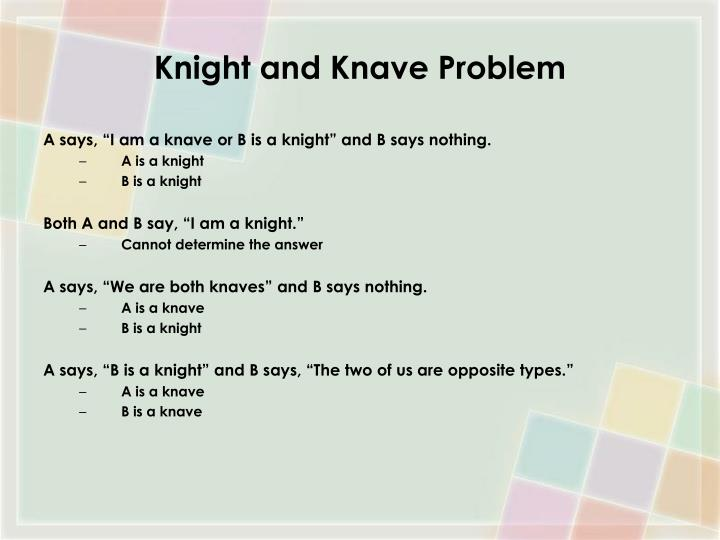 Knight and Knave Problem