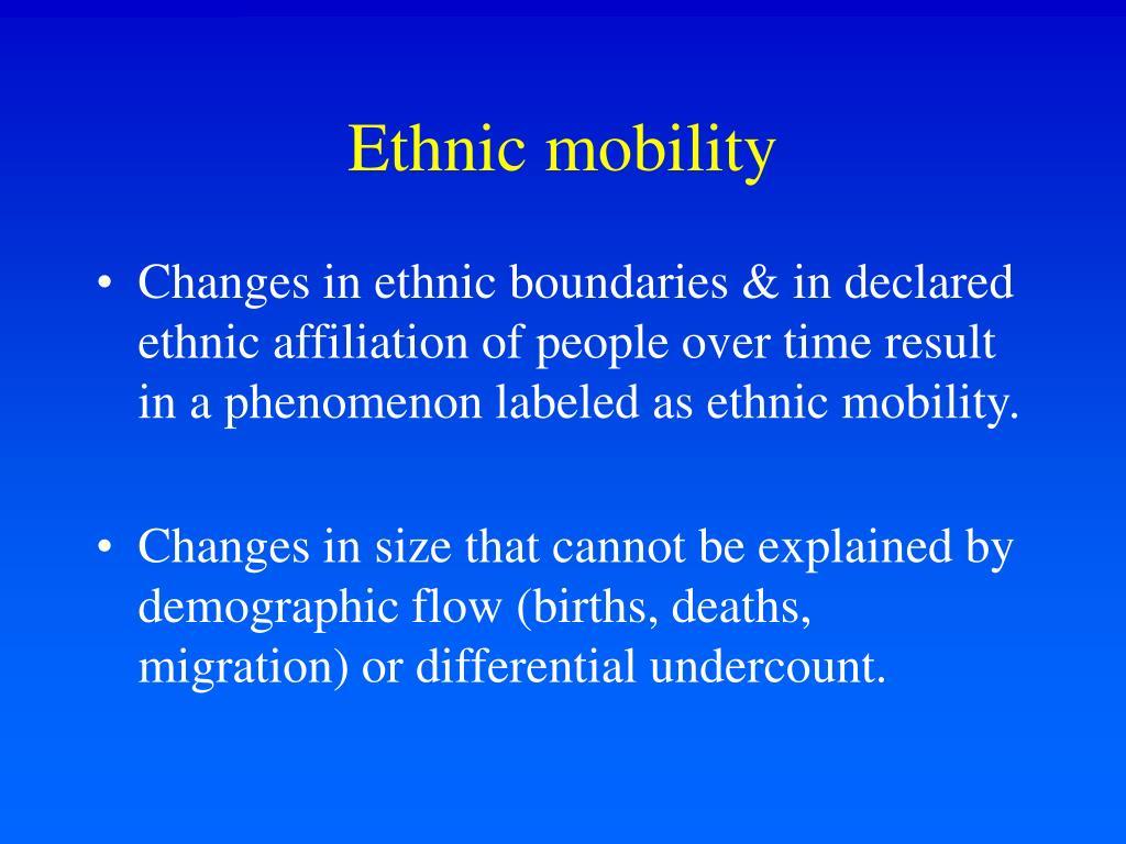 Ethnic mobility