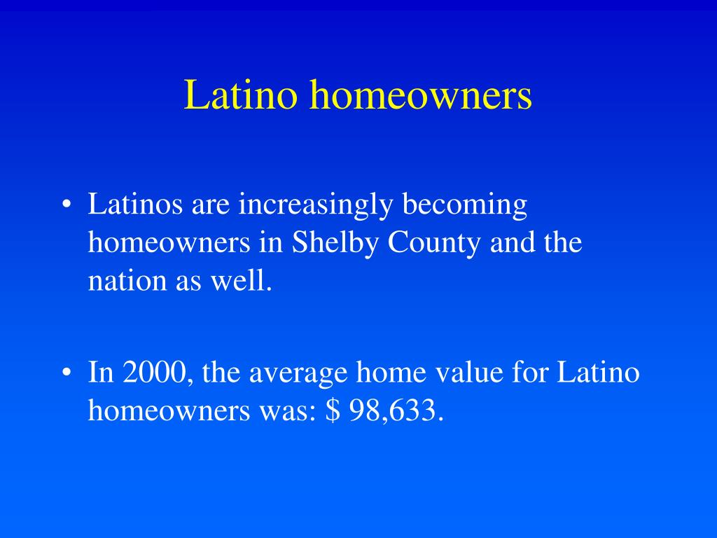 Latino homeowners