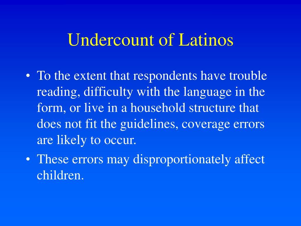 Undercount of Latinos