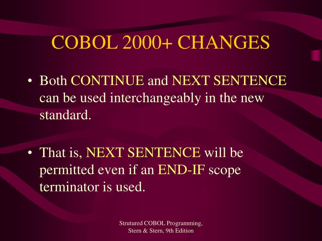 COBOL 2000+ CHANGES