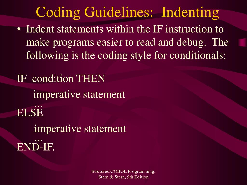Coding Guidelines:  Indenting