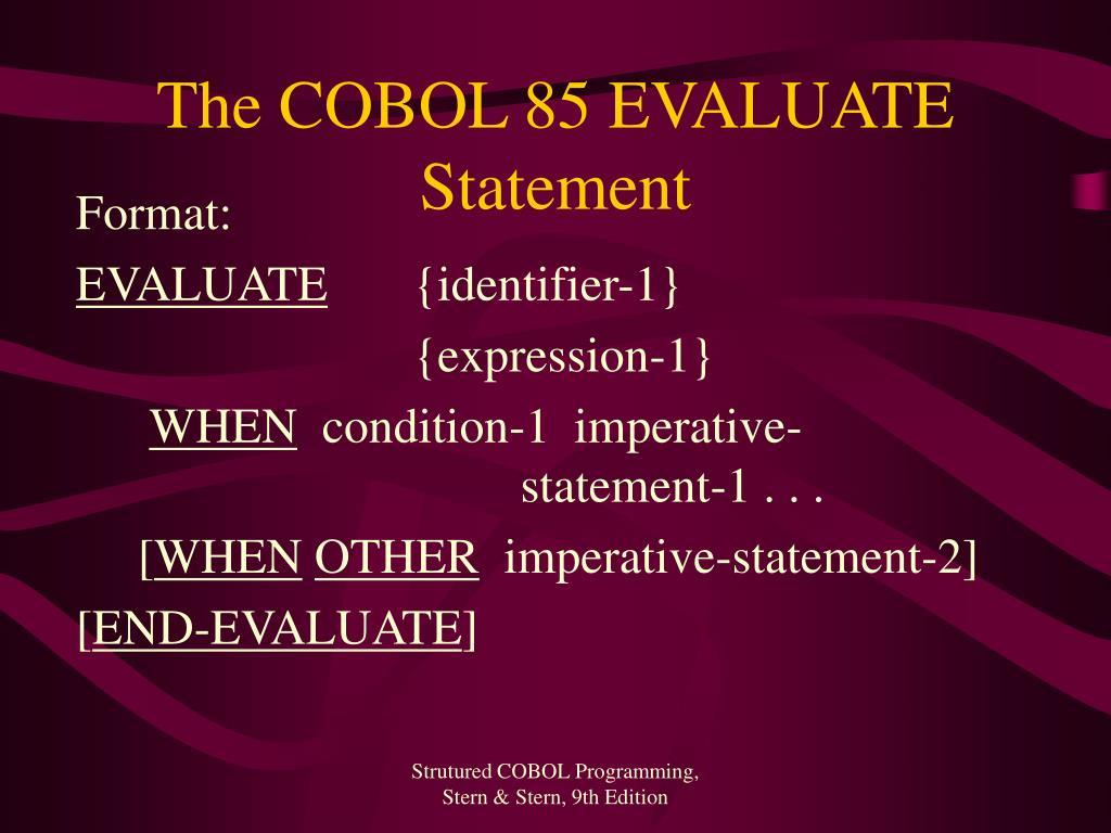 The COBOL 85 EVALUATE Statement