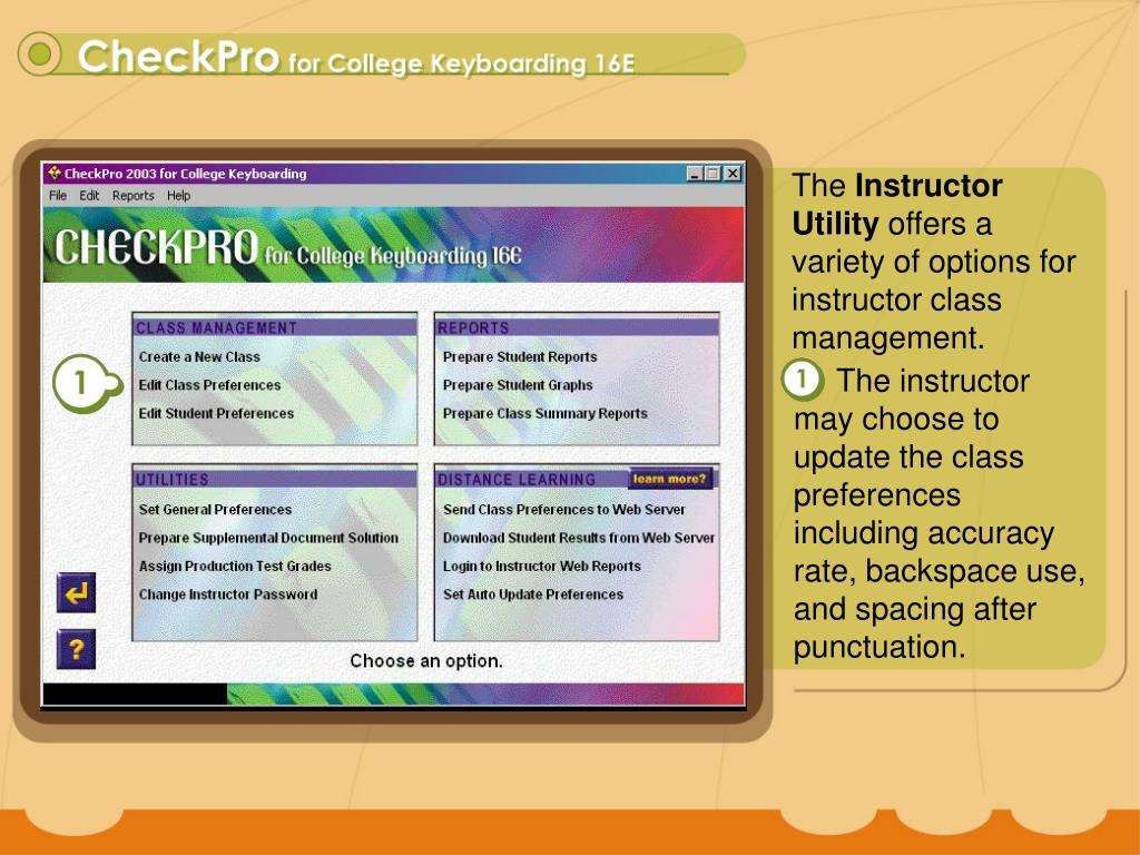 The instructor may choose to update the class preferences including accuracy rate, backspace use, and spacing after punctuation.