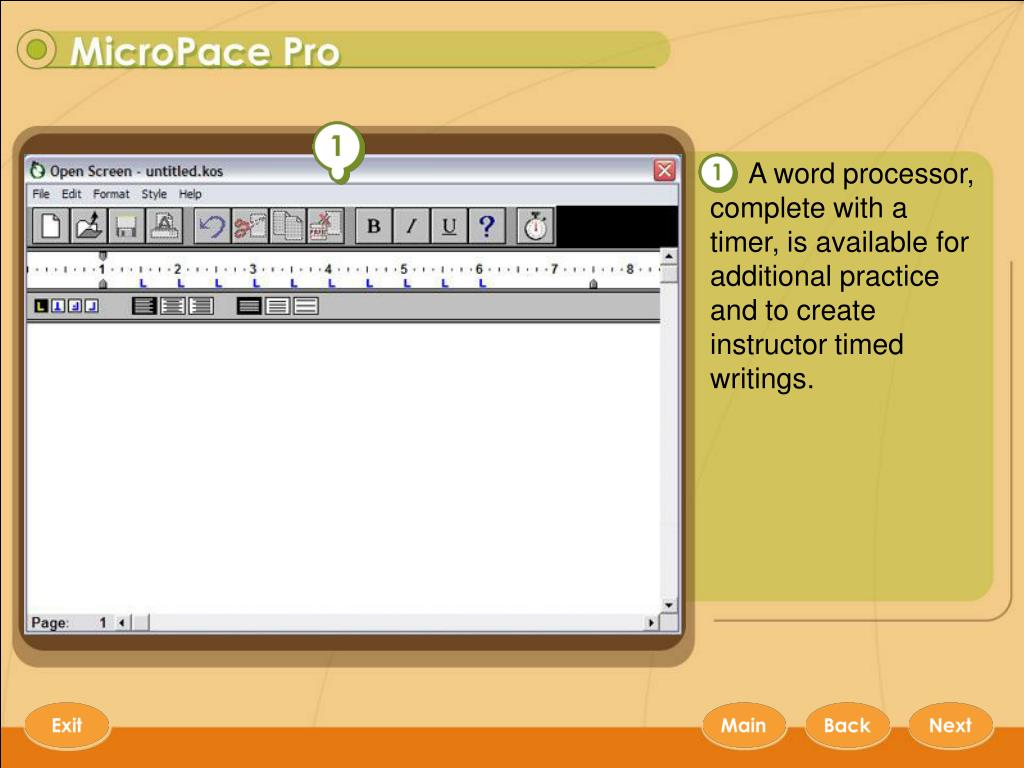 A word processor, complete with a timer, is available for additional practice and to create instructor timed writings.