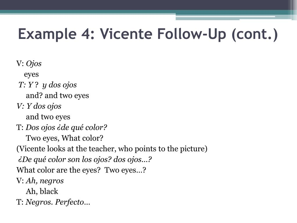 Example 4: Vicente Follow-Up (cont.)