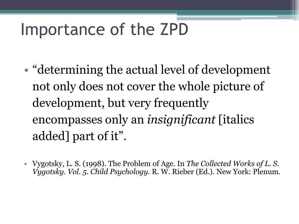 Importance of the ZPD