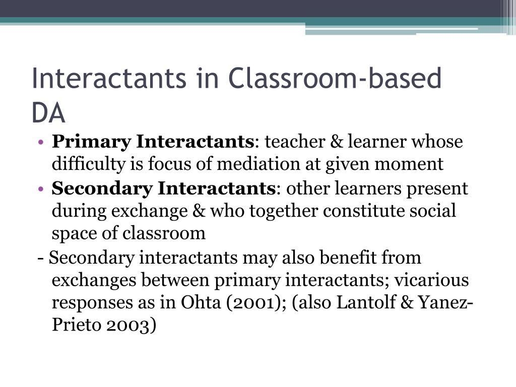 Interactants in Classroom-based DA