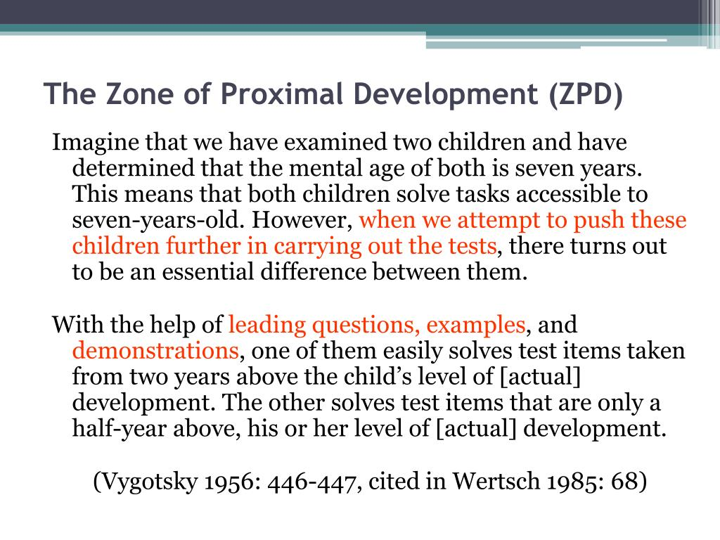 The Zone of Proximal Development (ZPD)