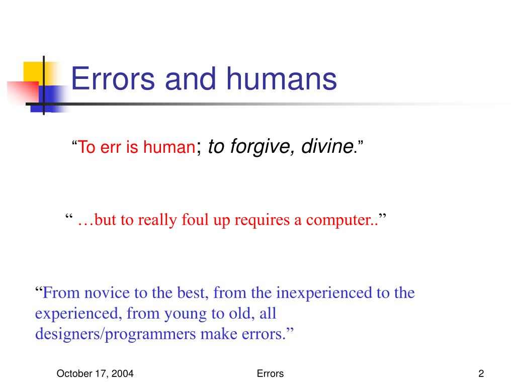 Errors and humans