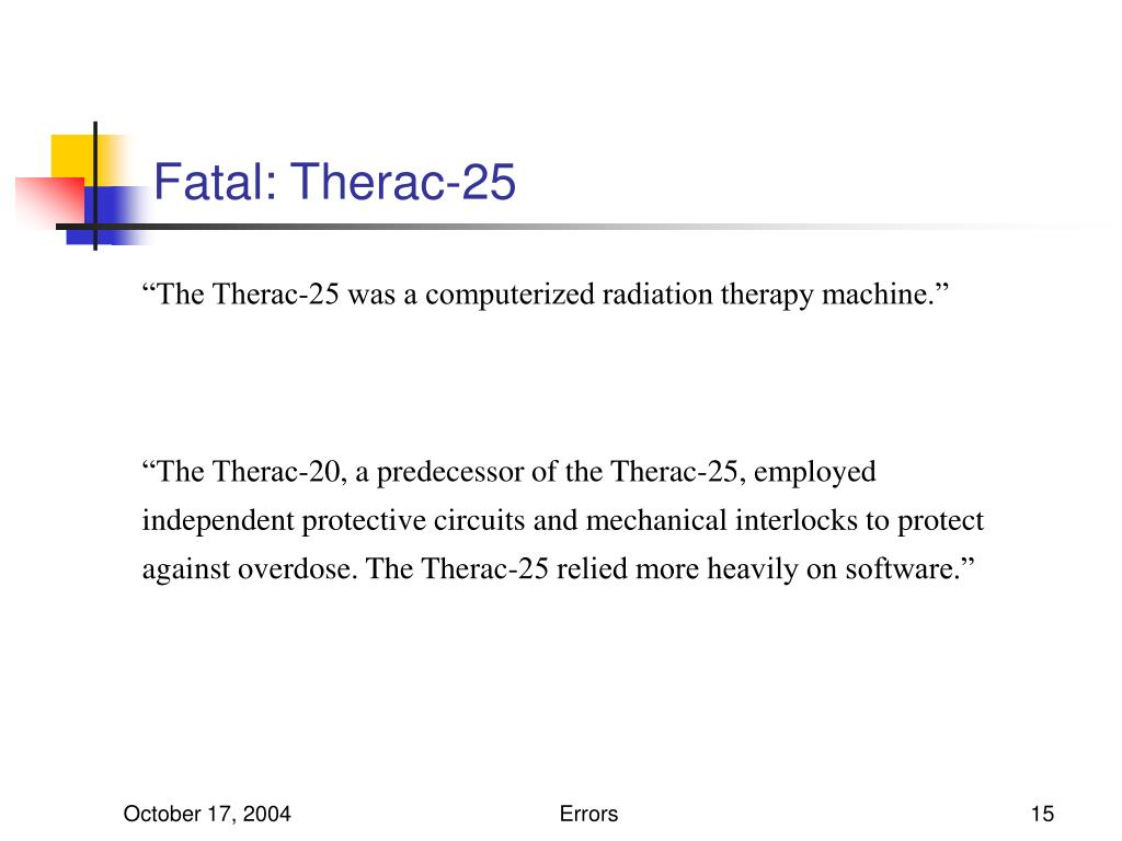 Fatal: Therac-25