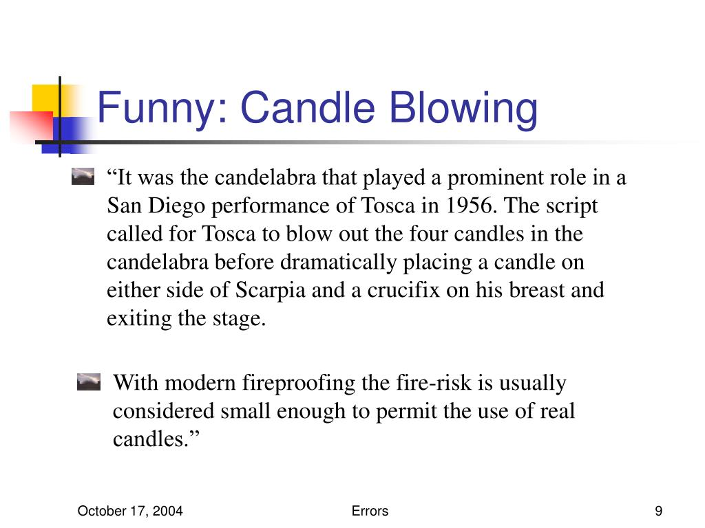Funny: Candle Blowing