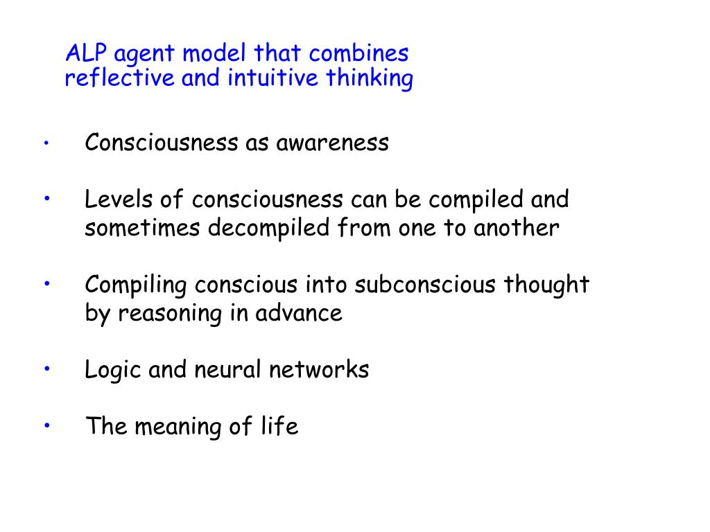 alp agent model that combines reflective and intuitive thinking