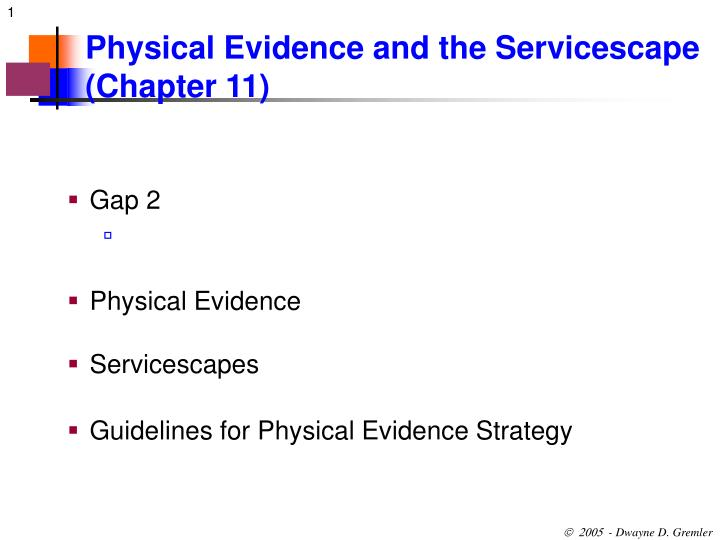 Physical evidence and the servicescape chapter 11