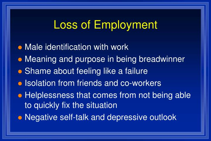 Loss of Employment