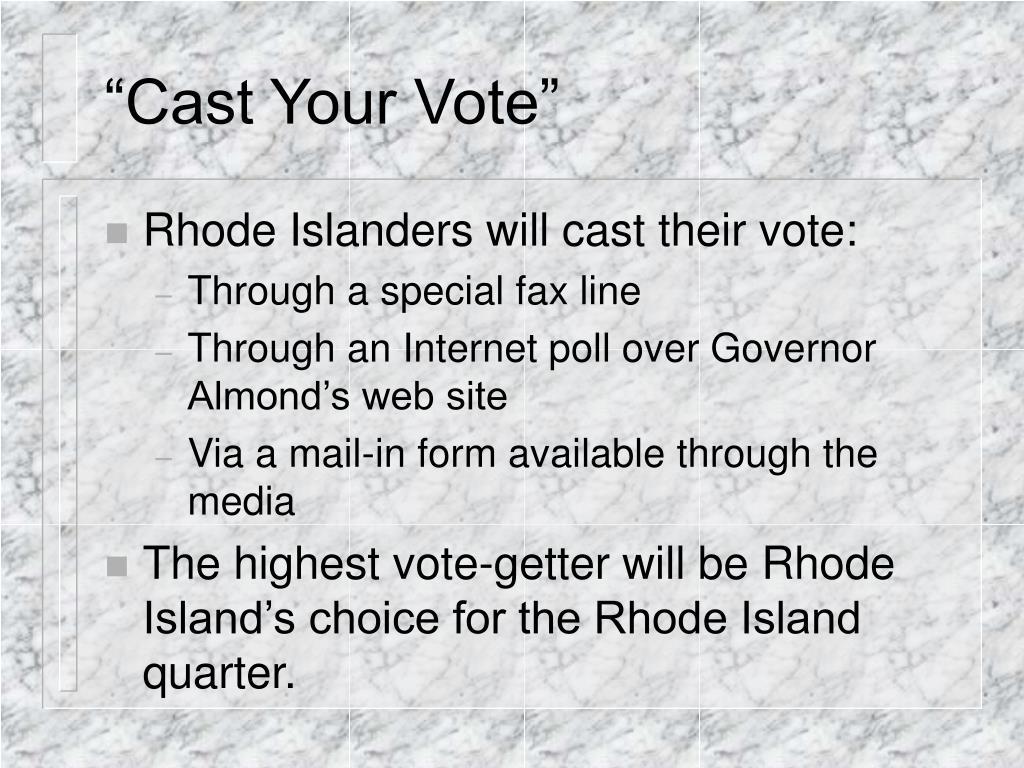"""Cast Your Vote"""