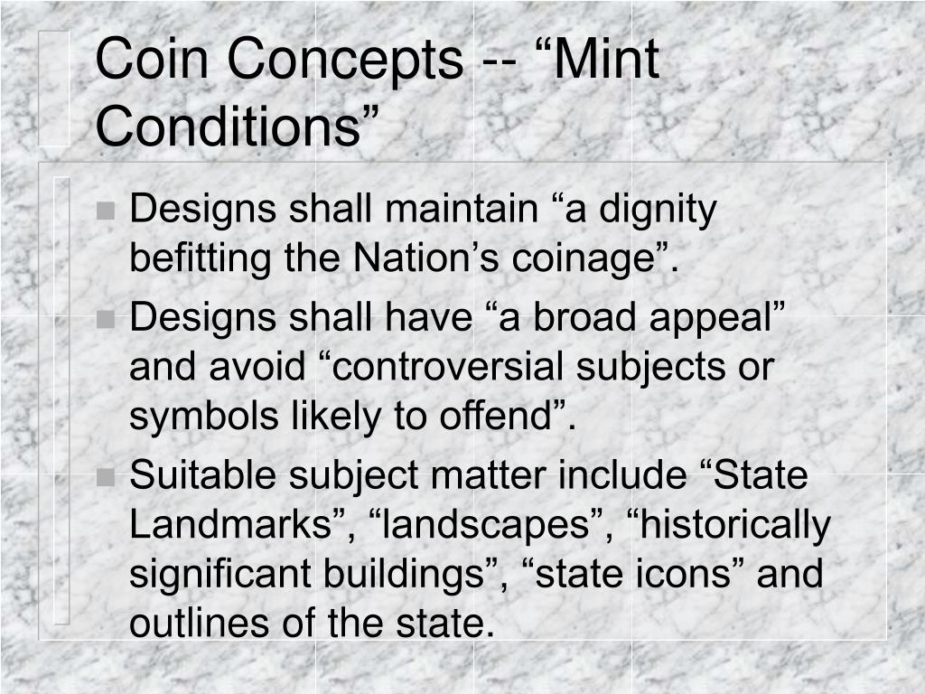 """Coin Concepts -- """"Mint Conditions"""""""
