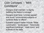 coin concepts mint conditions
