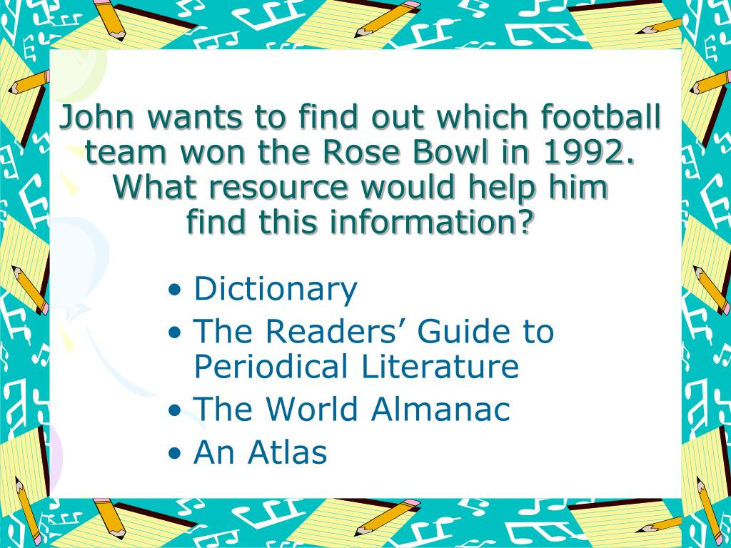 John wants to find out which football team won the Rose Bowl in 1992. What resource would help him