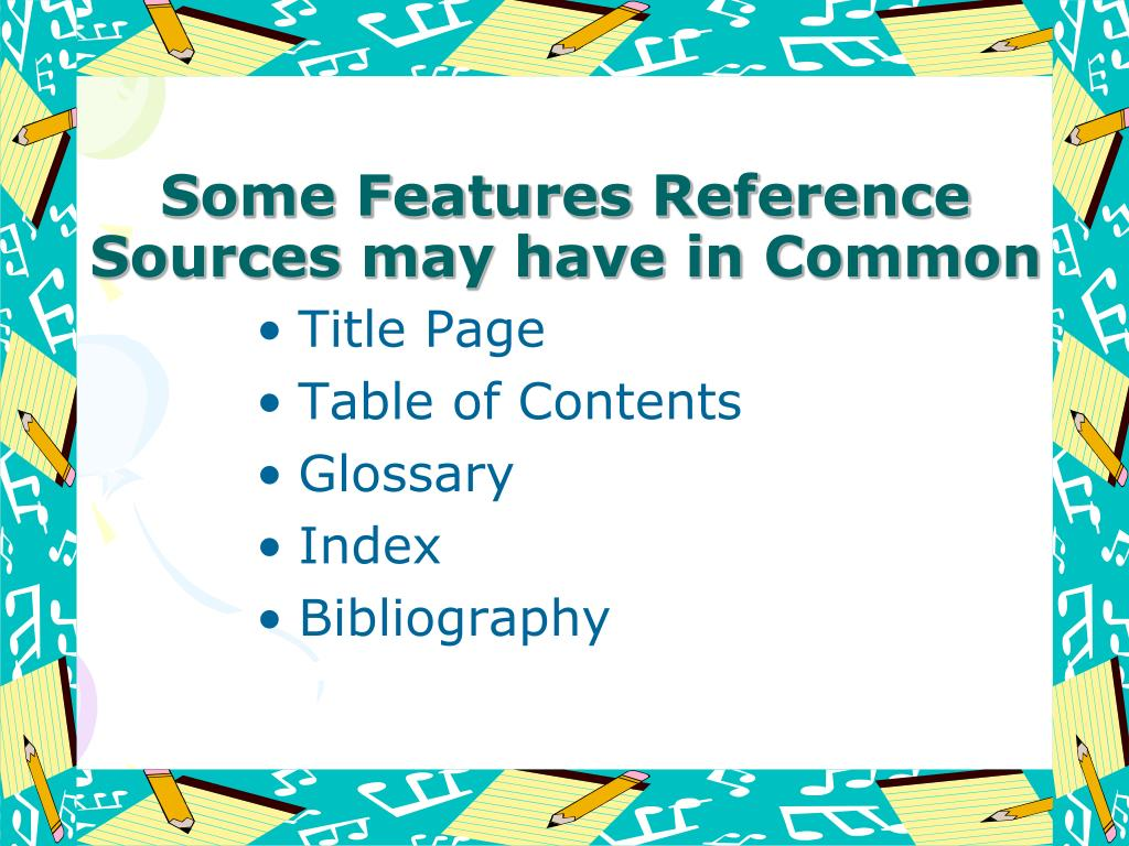 Some Features Reference Sources may have in Common