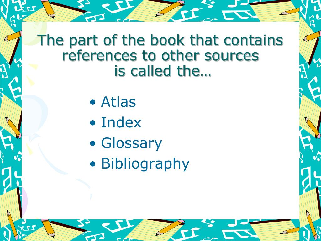 The part of the book that contains references to other sources