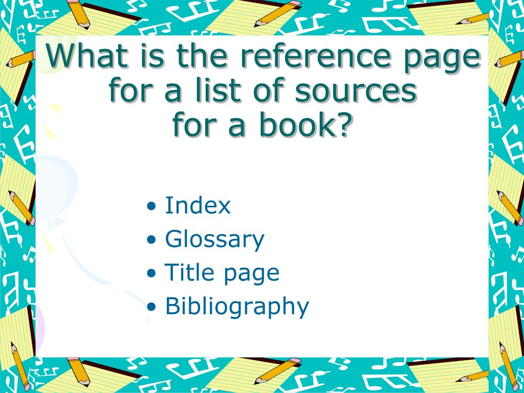 What is the reference page for a list of sources